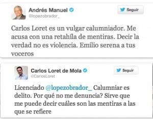 Lopez Obrador ataca a Carlos Loret le llama Vulgar Calumniador